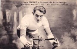 Cyclisme - Léon Fichot , Gagant De Paris-Dieppe En 1927 Sur Bicyclette TERROT - Ciclismo