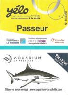 Ticket - Yélo - Passeur - La Rochelle [avec Publicité Pour L' Aquarium Au Verso : Requin] - Europa