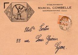 """1940 - Cachet MARMANHAC  (Cantal) Sur YT 366 - Entête Illustrée  Etablissements Marcel COMBELLE """" Le Bois Courbé """" - Storia Postale"""