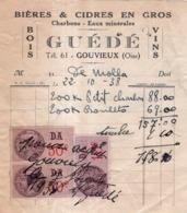 GUEDE GOUVIEUX(OISE) 1938   BIERES ET CIDRES EN GROS VINS EAU MINERALES CHARBONS BOIS Facture 11 X 12 Cm - Frankreich