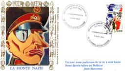 """"""" 60 ANS DE LA LIBERATION : LA HONTE NAZIE """" Sur Enveloppe 1er Jour De 2004. N° YT 3675. Parfait état. FDC - WW2"""