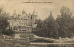 Chateau De Lamothe Par Calvinet (Cantal) RV - Autres Communes
