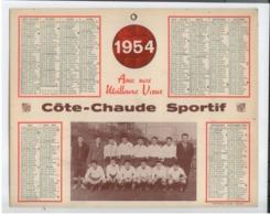 RARE CALENDRIER 1954 LOIRE FOOTBALL ST ETIENNE COTE CHAUDE SPORTIF QUASI TBE - Grossformat : 1941-60