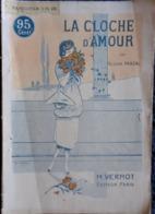 Félicien Pascal - La Cloche D'amour -  M. Vermot, Éditeur - ( 1919 ) . - Livres, BD, Revues