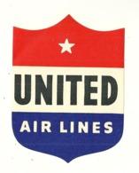 ETATS UNIS UNITED AIRLINES ETIQUETTE AVION AVIATION COMPAGNIE AERIENNE PUBLICITE - Baggage Labels & Tags