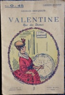 Georges Docquois - VALENTINE Rue Des Dames - Parisienne Collection / Albin Michel - ( 1916 ) . - Books, Magazines, Comics
