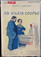 Maurice Leblanc - Un Vilain Couple - Parisienne Collection / Albin Michel - ( 1916 ) . - Books, Magazines, Comics