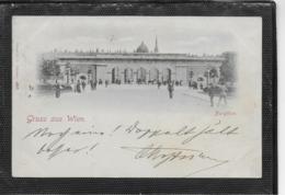 AK 0337  Gruss Aus Wien - Burgthor / Verlag Stengel & Co Um 1898 - Wien Mitte