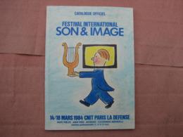 Catalogue Festival International SON Et IMAGE 1984  T.B.E. - Literature & Schemes