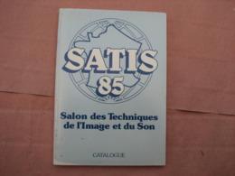Catalogue SALON Des Techniques De L'IMAGE  S.A.T.I.S. 1985 - Apparatus