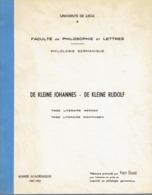 De Kleine Johannes (F. Van Eeden) De Kleine Rudolf (A. Van Der Leeuw) 2 Literaire Werken, 2 Literaire Richtingen - Autres