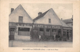 60-BALAGNY-SUR-THERAIN- CAFE DE LA PLACE - Francia