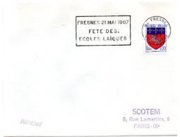 VAL De MARNE - Dépt N° 94 FRESNES 1967 = FLAMME SUPERBE = SECAP  ' Fête Des écoles Laïques ' Sur ENVELOPPE ENTIERE - Oblitérations Mécaniques (flammes)
