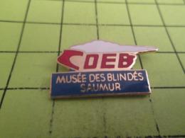 1018c Pin's Pins / Beau Et Rare / THEME MILITARIA / COEB MUSEE DES BLINDES DE SAUMUR CHAR D'ASSAUT - Armee