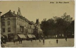 (1337) Arlon - La Place Léopold - Arlon