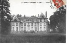 77 VERNEUIL L'ETANG Cpa Le Château - Francia