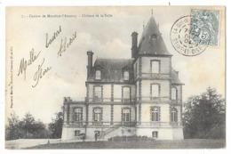 Cpa: 78 Canton De MONTFORT L'AMAURY (ar. Rambouillet) Château De La Talle (petite Animation)  1904  N° 7 - Montfort L'Amaury