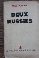 LES DEUX RUSSIES Par P MARION Avec Dédicace ,ex Numéroté,hors Commerce, 1930..TB RARE.. - Boeken, Tijdschriften, Stripverhalen