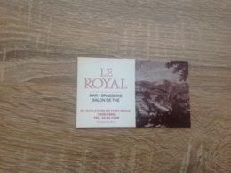 Carte De Visite De Bar Brasserie Salon De The  Le Royal   Paris  5eme - Cartes De Visite