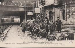 Grève Des Cheminots Du Nord 1910 Surveillance De La Voie Ferrée Par La Troupe - Labor Unions