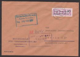 DRESDEN Hochschule Für Vekehrswesen Fr. List, DDR ZKD B7, Nach Berlin O17, Zentralverlag Rat Des Stadtbezirks Mitte - [6] Democratic Republic