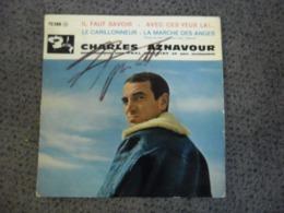Vinyle 45 Tours 4 Titres AUTOGRAPHE CHARLES AZNAVOUR Il Faut Savoir Barclay 70388 M - Collector's Editions
