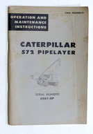 Caterpillar 572 Pipelayer - Manual Operation Maintance Instructions - 65A1-UP - Libros, Revistas, Cómics