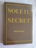 Soleil Secret De Michel Bataille. Jules Tallandier / Le Cercle Du Nouveau Livre - Bücher, Zeitschriften, Comics