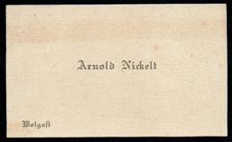 A5845 - Alte Visitenkarte - Arnold Nickel - Wolgast - Ca. 1930 - Visitenkarten