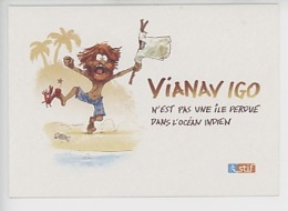 "Nob - Bruno Chevrier ""Via Navigo N'est Pas Une Ile Perdue Dans L'océan Indien (Robinson Crusoé) Ile De France - Werbepostkarten"