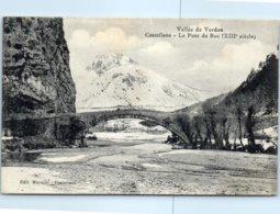 04 - CASTELLANE  --  Le Pont Du Roc - Castellane