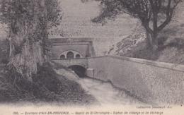 [13] Bouches-du-Rhône > Aix En Provence Bassin De St Christophe Siphon De Vidange Et De Décharge - Aix En Provence