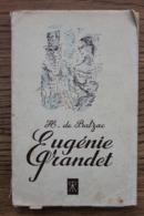 BALZAC, EUGENIE GRANDET  (R RASMUNSSEN) TB - Livres, BD, Revues