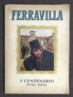 Teatro Cinema - S. Tuscano - Ferravilla 1° Centenario 1846-1946 - 1^ Ed. 1946 - Libros, Revistas, Cómics