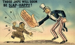 THOSE JAPS WILL SOON BE SLAP HAPPY - Sátiras