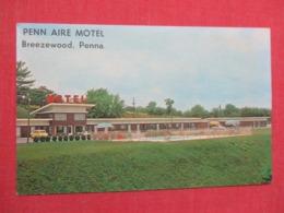 Penn Aire Motel Breezewood  Pennsylvania > Ref 3670 - United States
