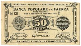 50 CENTESIMI NON EMESSO BIGLIETTO FIDUCIARIO BANCA POPOLARE IN FAENZA SUP - [ 1] …-1946 : Regno