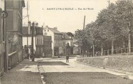 SAINT CYR L'ECOLE -rue De L'école. (ELD éditeur) - St. Cyr L'Ecole