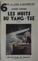 Les Nuits Du Yang-Tsé André Bernis. 1920. Chine, Pirates Opium. - Books, Magazines, Comics