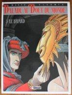 BD BALADE AU BOUT DU MONDE - 3 - Le Bâtard - BE - Rééd. 1986 - Livres, BD, Revues