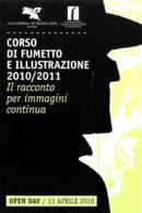 [MD3892] CPM - FUMETTI - CORSO DI FUMETTO E ILLUSTRAZIONE 2010/2011 - BOLOGNA - PERFETTA - NV - Fumetti