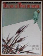 BD BALADE AU BOUT DU MONDE - 4 - La Pierre De Folie - Rééd. 1989 - Livres, BD, Revues