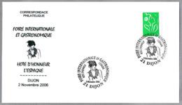 FERIA INTERN. Y GASTRONOMICA - Anfitrion De Honor: ESPAÑA. Dijon, Francia, 2006 - Food