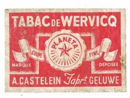 Geluwe: Tabac De Wervicq ; A.Castelein - Scatole Di Fiammiferi - Etichette