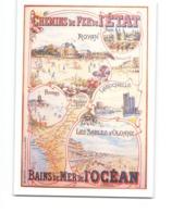 Publicité Pub Affiche CPM Chemins De Fer De L' état Bains De Mer De L' Ocean Royan Fouras Pornic La Rochelle - Werbepostkarten