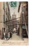 Tremblement De Terre Des (B.-du-R.) 11 Juin 1909 - SALON - Rue De L'Horloge - Other Municipalities