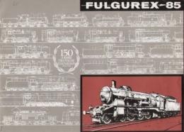 Catalogue FULGUREX 1985 150 Jahre Deutsche Eisenbahn Spur HO HOm O - En Français Et Allemand - Books And Magazines