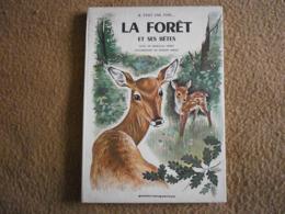 IL ETAIT UNE FOIS... LA FORET ET SES BETES - GAUTIER LANGUEREAU - Livres, BD, Revues