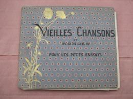 """Livre Ancien """"Vieilles Chansons Et Rondes Pour Les Petits Enfants"""" Belles Images Anciennes. - Altre Collezioni"""