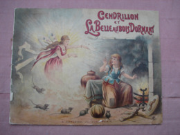 """Livre """" CENDRILLON Et La BELLE Au BOIS DORMANT."""" Suberbes Images. A. Capendu édit. Paris - Altre Collezioni"""